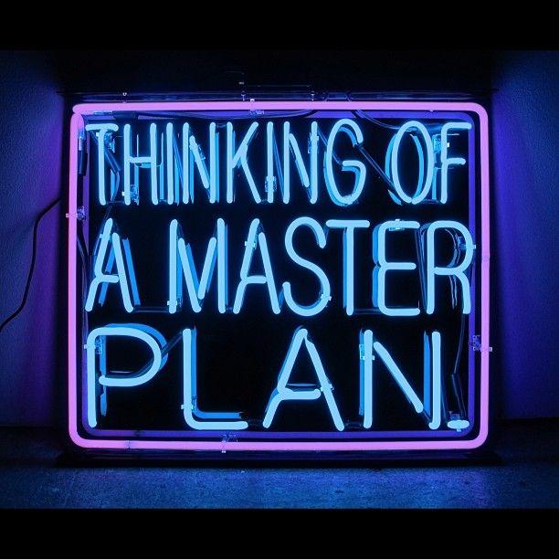 thinkingofamasterplan